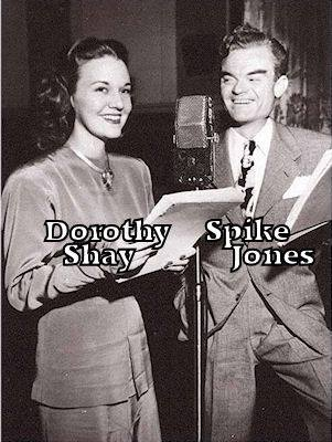 Dorothy Shay and spike jones