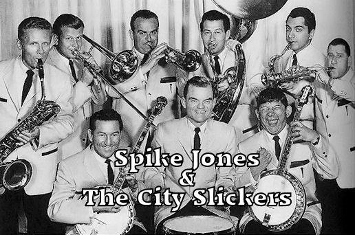 Spike Jones And The City Slickers
