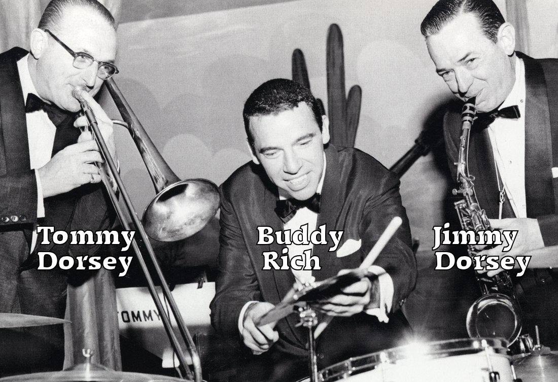 Buddy Rich, Jimmy Dorsey and Tommy Dorsey