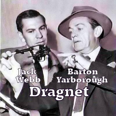 Barton Yarborough and jack webb