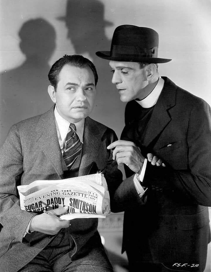 Edward g.Robinson and Boris karloff.