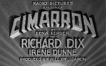 Irene Dunne starred with Richard Dix in the Wesley Ruggles-directed Cimarron from 1931. The film was the first from which Irene Dunne was nominated for an Academy Award.