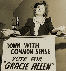 One of several of the slogans of the Surprise Party, 'Down with Common Sense' was often substituted with 'It's In the Bag'