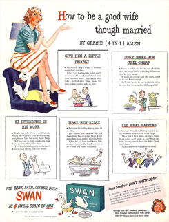 1944 Swan Soap ad, 'How to be a good wife, though married'