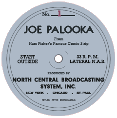 Facsimile transcription label for the first episode of the 1945 run of The Story of Joe Palooka