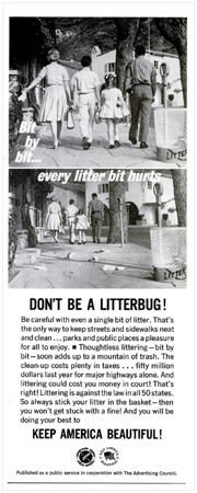 The 1960s' Litterbug and Every litter bit hurt campaigns were among the most iconic of the decade