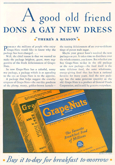 Grape Nuts adopted a 'gay new' facelift in 1930, revising the packaging it had employed since 1897