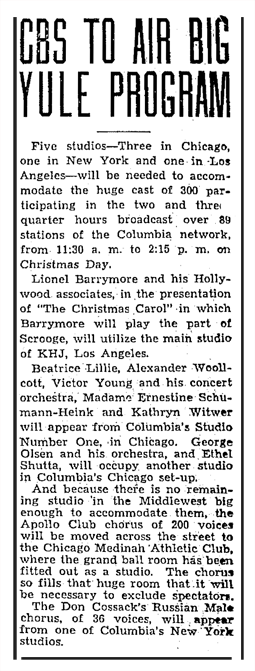 December 21 1934 CBS Radio announcement of two and three-quarter hour Christmas Party to be broadcast from five CBS studios in Chicago, Los Angeles and New York. Lionel Barrymore's rendition of A Christmas Carol was broadcast from the KHJ Studio in Hollywood