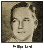 Phillips Lord circa 1933