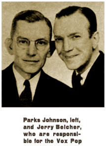 Caption: Parks Johnson, left, and Jerry Belcher, who are responsible for the Vox Pop (circa 1936)