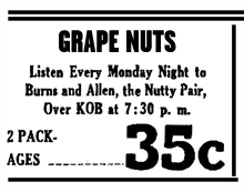 Ever economical, Grape Nuts provided almost no promotion outside of the actual Burns and Allen Radio broadcasts for the program