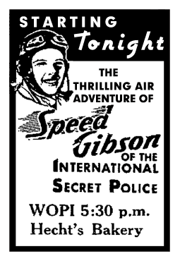 Spot ad for first known broadcast run of Speed Gibson for Hecht's Bakery over WOPI Charleston from Sept 20 1937