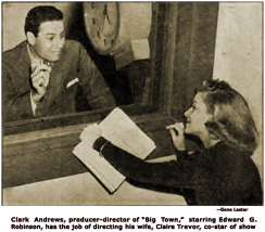 Clark Andrews, Producer-Director of Big Town, directs wife, Claire Trevor, the show's co-star.