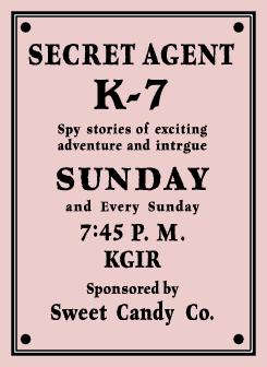 September 1939 premiere announcement of Secret Agent K-7 Returns over KGIR