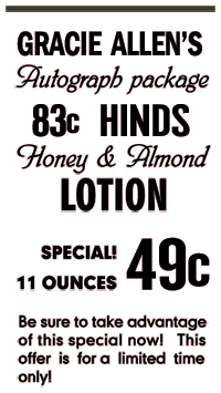 Spot ad for Hinds Honey and Almond Lotion with a collectable autograph of Gracie Allen