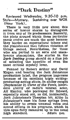 The Billboard reviewed the September 2nd 1942 Dark Destiny episode, Curse of the Tomb, on September 12th 1942