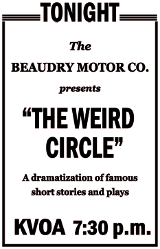 Local 1944 Tucson episodes of The Weird Circle were sponsored by The Beaudry Motor Company