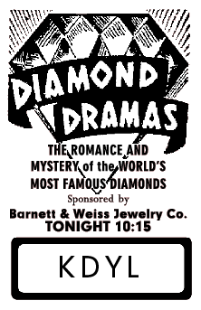 Spot ad for the 1944 broadcasts of Diamond Dramas from March 6 1944