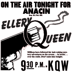 Anacin spot ad for Ellery Queen over KQW (San Jose) from February 7 1945