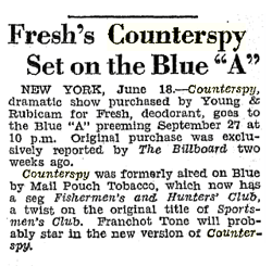 Billboard magazine announcement of Fresh Deodorant sponsorship of Counterspy from June 23 1945