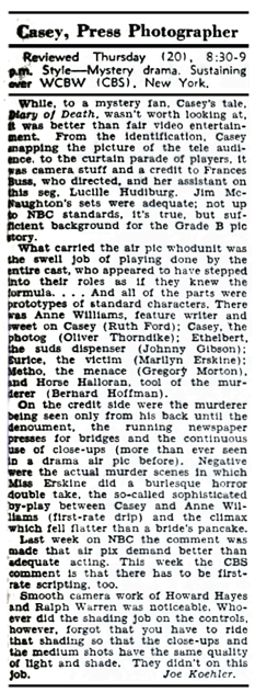 Billboard of September 29th 1945 reviews CBS' first--abortive--attempt to bring Casey to Television.