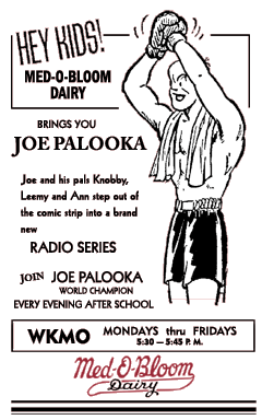 Joe Palooka premiere spot ad for Med-O-Bloom Dairy over WKMO
