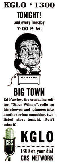 Spot ad for the 1946 CBS run of Big Town, with Ed Pawley and Fran Carlon