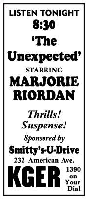 August 29th 1947 Spot ad for the KGER run of The Unexpected sponsored by Smittys-U-Drive of Long Beach