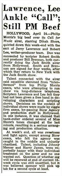 The contemplated move to NBC signaled the departure of Lawrence and Lee from their writing and production credits (The Billboard of May 1st 1948)