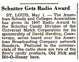 Billboard announcement of 1947 Radio Award to Schutter Candy Division for its sponsorship of David Harding, Counterspy from May 8 1948