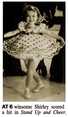 LIFE caption reads, 'AT 6 winsome Shirley scored a hit in Stand Up and Cheer.'