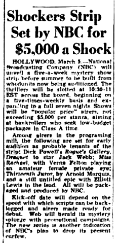 The Billboard of March 12th 1949 signals NBC's intent to order an audition of Dragnet, starring Jack Webb