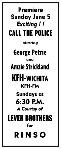 KFH, Wichita spot ad for Call for the Police 1949 premiere from June 4th 1949