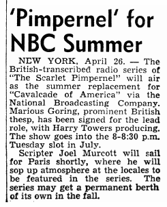 The Billboard of May 3rd 1952 first teased The Scarlet Pimpernel project over Radio