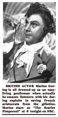 Spot article on Marius Goring in his role as The Scarlet Pimpernel from August 5th 1952