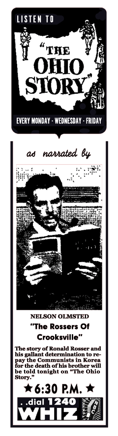 Nelson Olmsted broadcast an award winning series of stories about the State of Ohio and its history for over five years between 1952 and 1957