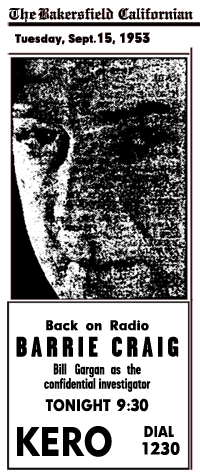 Barrie Craig Back on Radio Sept 15 1953 over KERO