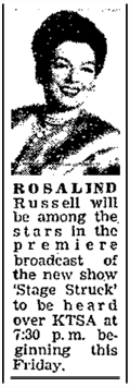 September 27th 1953 spot article teases the appearance of Rosalind Russell on the premiere of Stage Struck