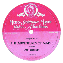 MGM Radio Attractions transcription label for Program 9 of The Adventures of Maisie.