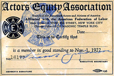 The resulting Actors' Equity Association was chartered in 1913 (here pictured a membership card for 1922)