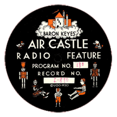 Baron Keyes' Air Castle Radio Program