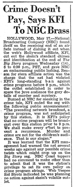 Los Angeles NBC Affiliate KFI objects to NBC airing The Big Story before the 9 p.m NAB curfew on murder, mystery and crime dramas, from the May 14 1947 Billboard magazine.