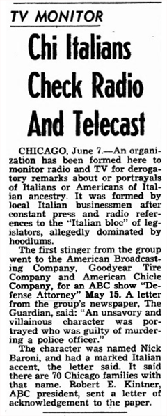 The Nick Baroni episode caught the ire of a group of Italian-Americans in Chicago.