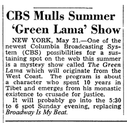 Billboard Magazine announces replacement of Broadway Is My Beat for Green Lama for the summer from May 28 1949
