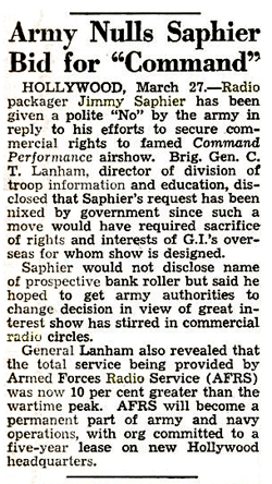 Somebody Knows producer Jimmy Saphier also attempted to obtain the commercial rights to Command Performance in 1948 -- from Billboard Magazine April 3 1948