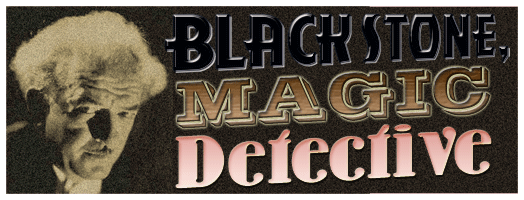 The Blackstone Magic Detective Radio Program