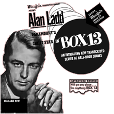 Alan Ladd promoted Box 13 in several of the trade magazines and journals of the era. This full page promotion appeared in the September 13th 1947 issue of The Billboard