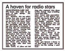 December 19 1974 Article on the Palm Springs connection for Radio stars past. Notice in the pop-up that the Radio stars themselves refer to the era as The Golden Age of Radio.