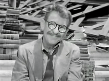 Burgess Meredith as Henry Bemis from the famous Twilight Zone episode Time Enough at Last from 1959