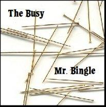 Busy Mr. Bingle